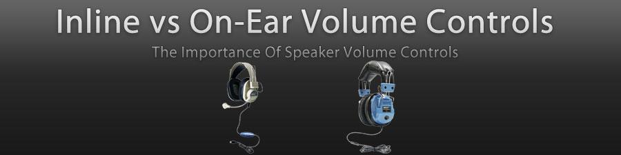 School Headsets Inline vs On-Ear Volume Controls