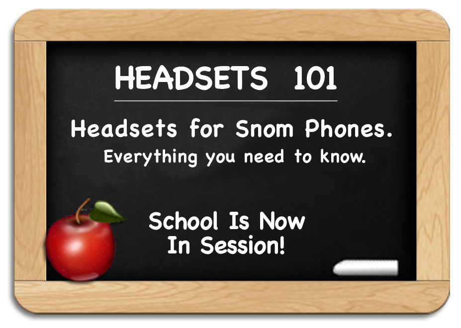 Headsets 101 - Snom Headsets - Everything you need to know