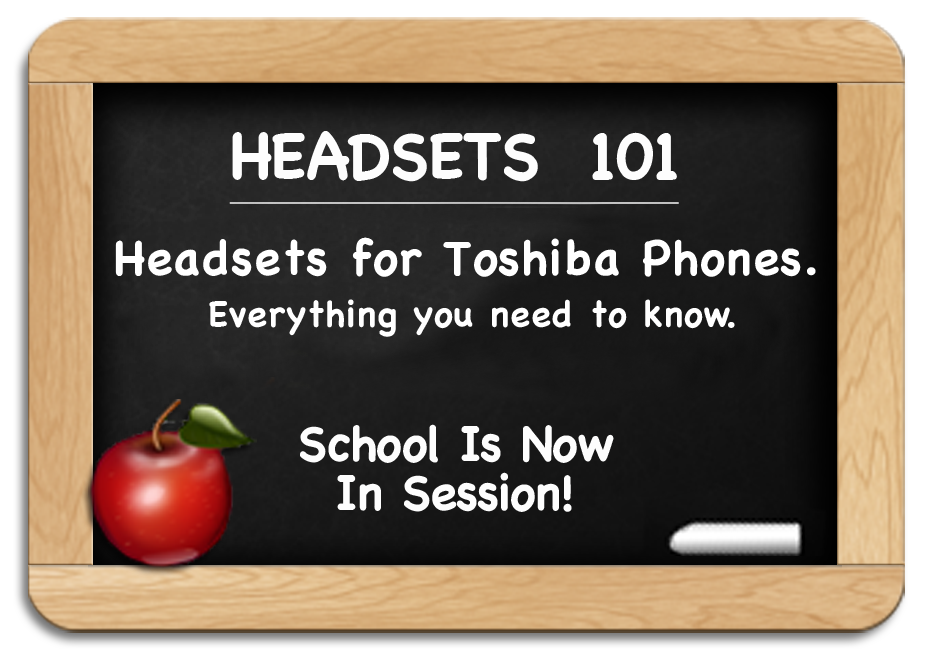 Headsets 101 - Toshiba Headsets - Everything you need to know