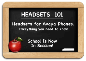 Avaya Headsets Everything You Need To Know For Avaya Telephones Headsets Direct Inc